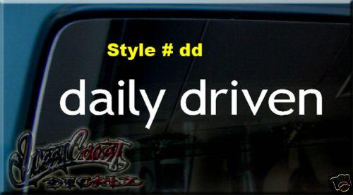 DRIVEN DAILY DRIVER HONDA SUBARU TURBO VINYL CAR DECAL